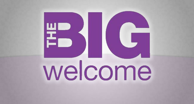 The Big Welcome